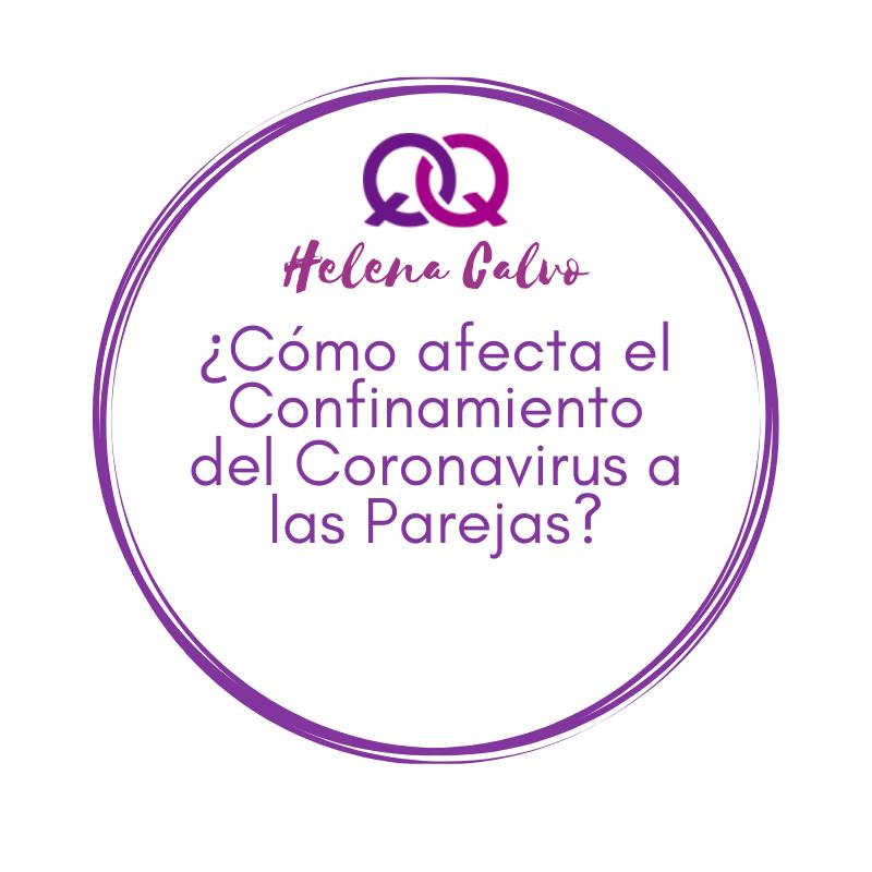 ¿Cómo afecta el Confinamiento del Coronavirus a las Parejas?